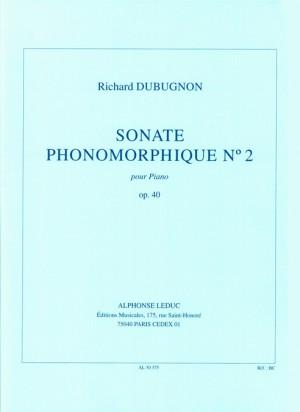 Richard Dubugnon: Sonate Phonomorphique N02 Op40