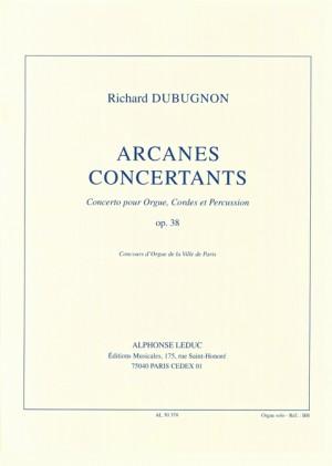 Richard Dubugnon: Arcanes Concertants Op38