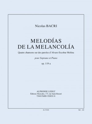 Nicolas Bacri: Melodies of Melancholy, for Soprano and Piano