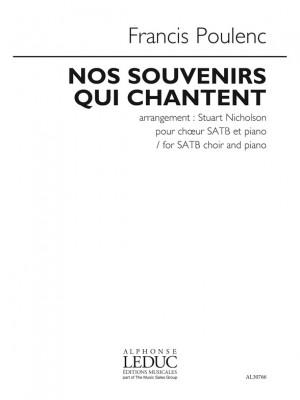 Francis Poulenc: Nos Souvenirs Qui Chantent