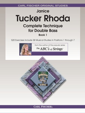 Janice Tucker Rhoda: Complete Technique For Double Bass - Book 1