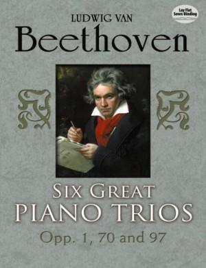Ludwig van Beethoven: Six Great Piano Trios