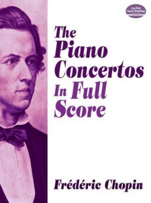 Frédéric Chopin: The Piano Concertos