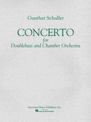 Gunther Schuller: Concerto For Double Bass And Orchestra (Double Bass/Piano)