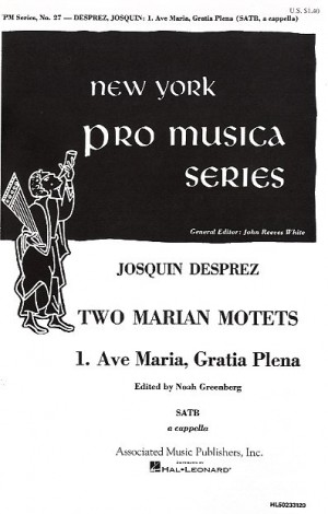 Josquin Des Prez: Ave Maria Gratia Plena (No.1 From Two Marian Motets)