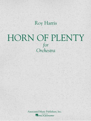 Roy Harris: Horn Of Plenty (Study Score)