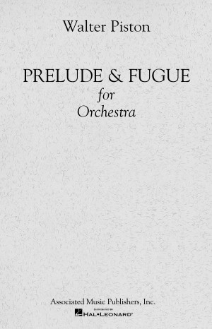 Walter Piston: Prelude And Fugue For Orchestra