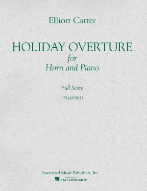 Elliott Carter: Holiday Overture (Score)