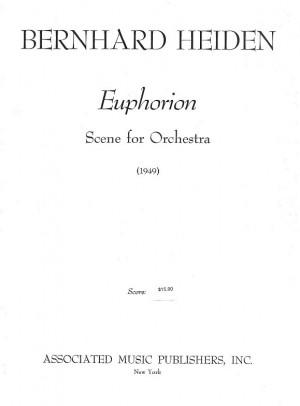 Bernhard Heiden: Euphorion (Scene For Orchestra) - Miniature Score
