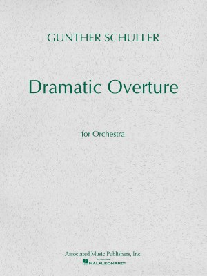 Gunther Schuller: Dramatic Overture For Orchestra (Study Score)