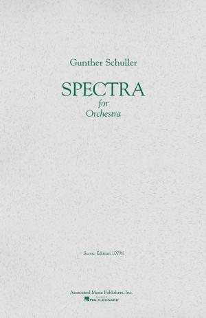 Gunther Schuller: Spectra (Study Score)