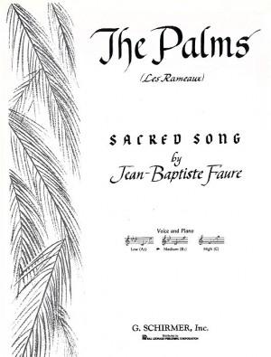 Jean-Baptiste Faure: The Palms (Les Rameaux)- Medium Voice