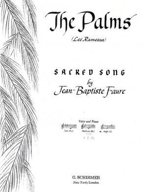 Jean-Baptiste Faure: The Palms (Les Rameaux)- High Voice