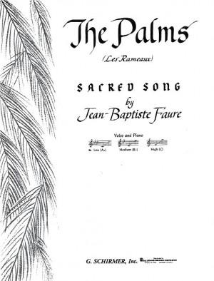 Jean-Baptiste Faure: The Palms (Les Rameaux)- Low Voice