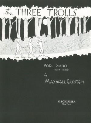 Maxwell Eckstein: The Three Trolls