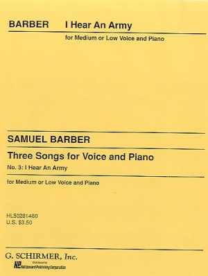 Samuel Barber: I Hear An Army Op.10 No.3 (Low Voice)