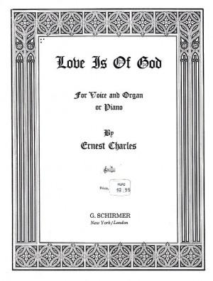 Erenst Charles: Love Is Of God