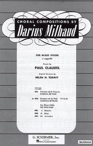Darius Milhaud: Cantate De La Paix