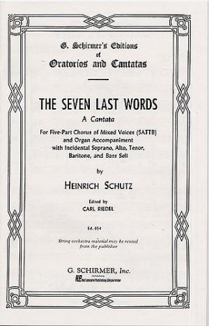 Heinrich Schutz: The Seven Last Words (Vocal Score)