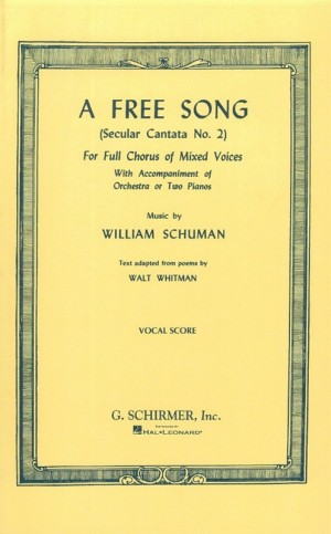 William Schuman: A Free Song