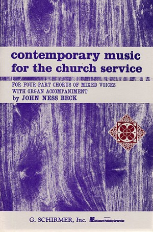 John Ness Beck: Contemporary Music For The Church Service