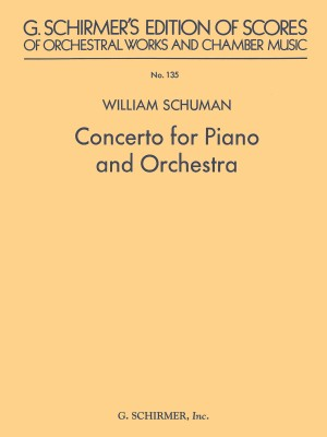 William Schuman: Concerto For Piano And Orchestra
