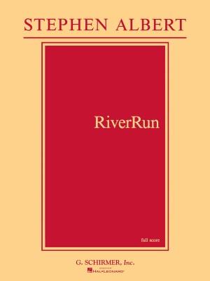 Stephen Albert: RiverRun (Score)