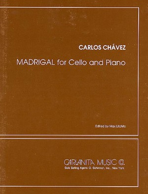 Carlos Chavez: Madrigal For Cello And Piano