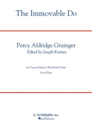 Percy Grainger: Immovable Do (Score/Parts)