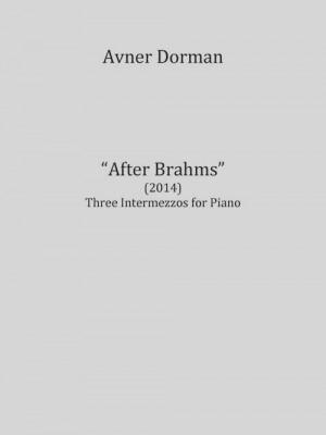 Avner Dorman: After Brahms
