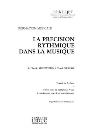 Edith Lejet: La Precision Rythmique