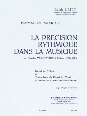 Edith Lejet: Precision Rythmique Dans Musique- Moyen Sup