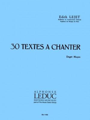 Edith Lejet: 30 Textes a Chanter