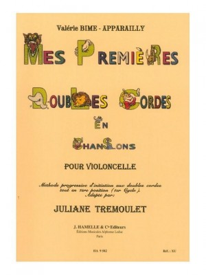 Valerie Bime-Apparailly: Mes Premières Doubles Cordes en Chansons - Cello