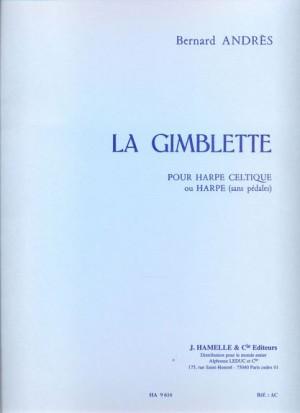 Bernard Andres: La Gimblette