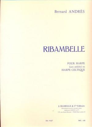 Bernard Andres: Ribambelle