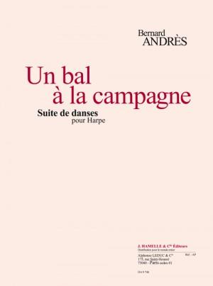 Andres: Un Bal A La Campagne - Suite De Danses