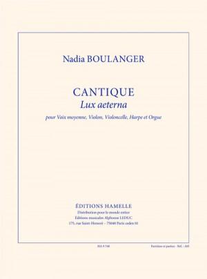 Nadia Boulanger: Boulanger N: Cantique
