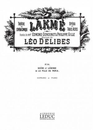 Léo Delibes: Lakme No 10 Legende Soprano Solo & Piano