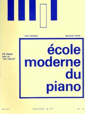 Dourson: Ecole Moderne Du Piano