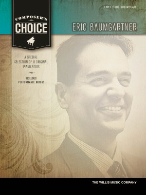 Eric Baumgartner: Composer's Choice - Eric Baumgartner