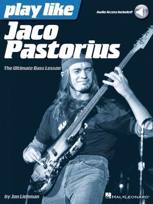 Play Like Jaco Pastorius