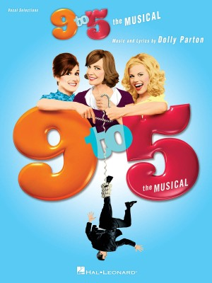 Dolly Parton: 9-5 The Musical Vocal Selections