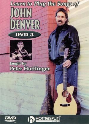 John Denver_Pete Huttlinger: Learn To Play The Songs Of John Denver