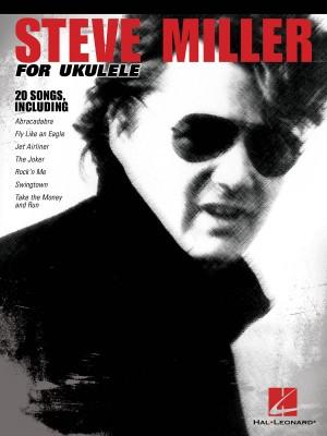 Steve Miller for Ukulele