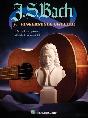 Johann Sebastian Bach: J.S. Bach for Fingerstyle Ukulele