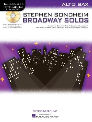 Stephen Sondheim: Stephen Sondheim Broadway Solos - Alto Saxophone