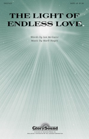 Mark Hayes: The Light of Endless Love