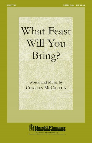 Charles McCartha: What Feast Will You Bring?