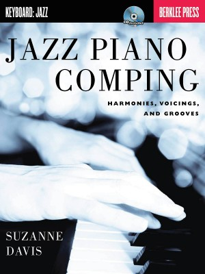 Suzanne Davis: Jazz Piano Comping - Harmonies, Voicings And Grooves (Berklee Guide) Product Image